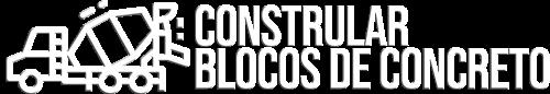 Constrular || Blocos de Concreto